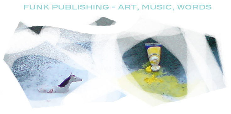 Funk Publishing: Art, Music, Words